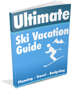 Ultimate Ski Vacation Guide