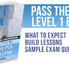 Pass the PSIA Level 1 Exam